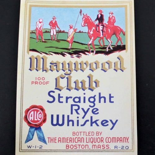 Label Liquor, Maywood Club Whiskey, Genuine-Original 1930's NOS